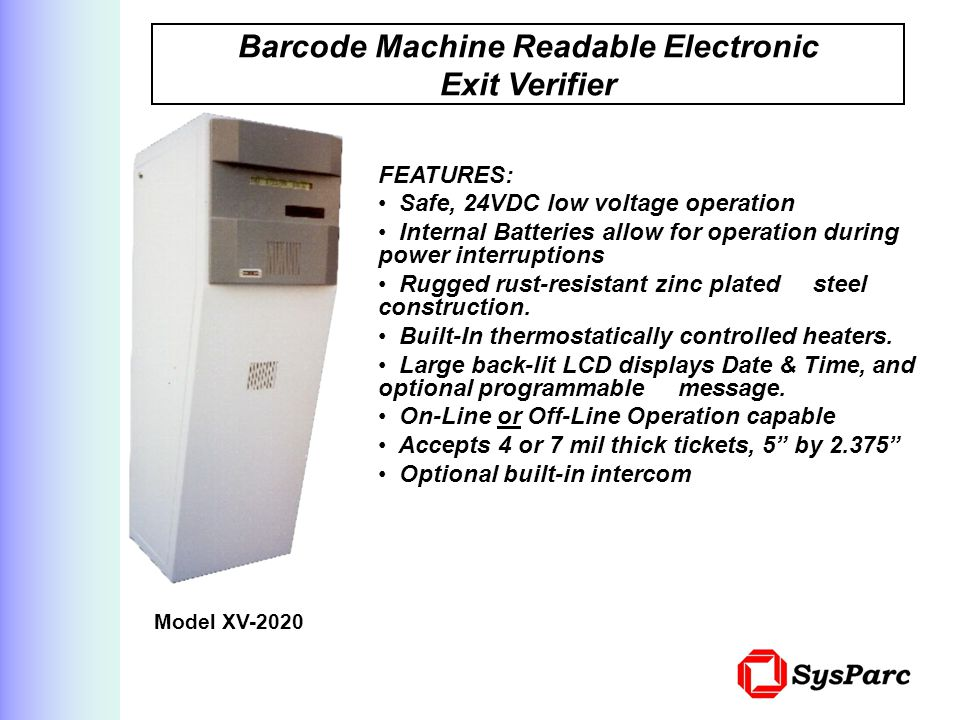 Barcode Machine Readable Electronic Exit Verifier
