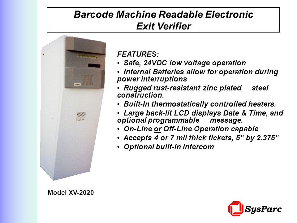 Barcode Machine Readable Electronic Exit Verifier