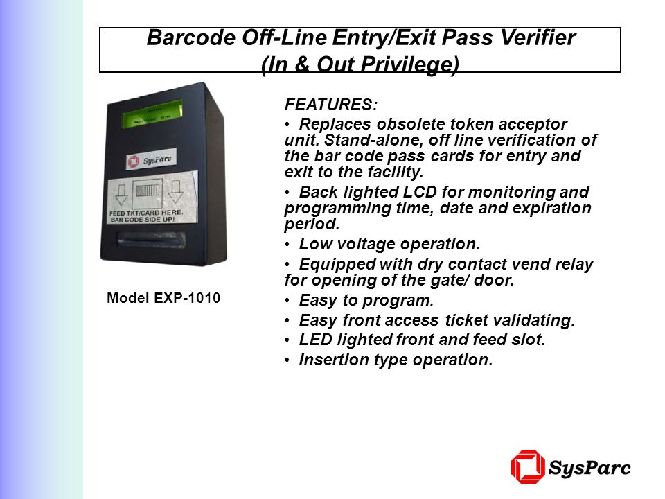 Barcode Off-Line Entry/Exit Pass Verifier (In & Out Privilege)