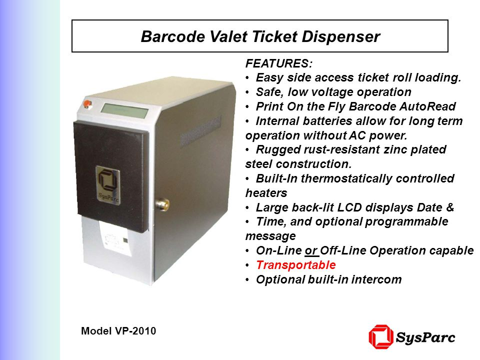 Barcode Valet Ticket Dispenser