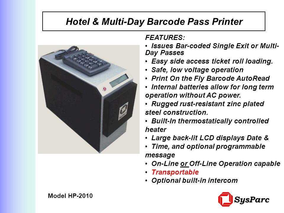Hotel & Multi-Day Barcode Pass Printer