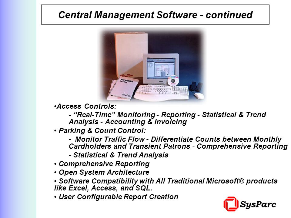 Central Management Software - continued