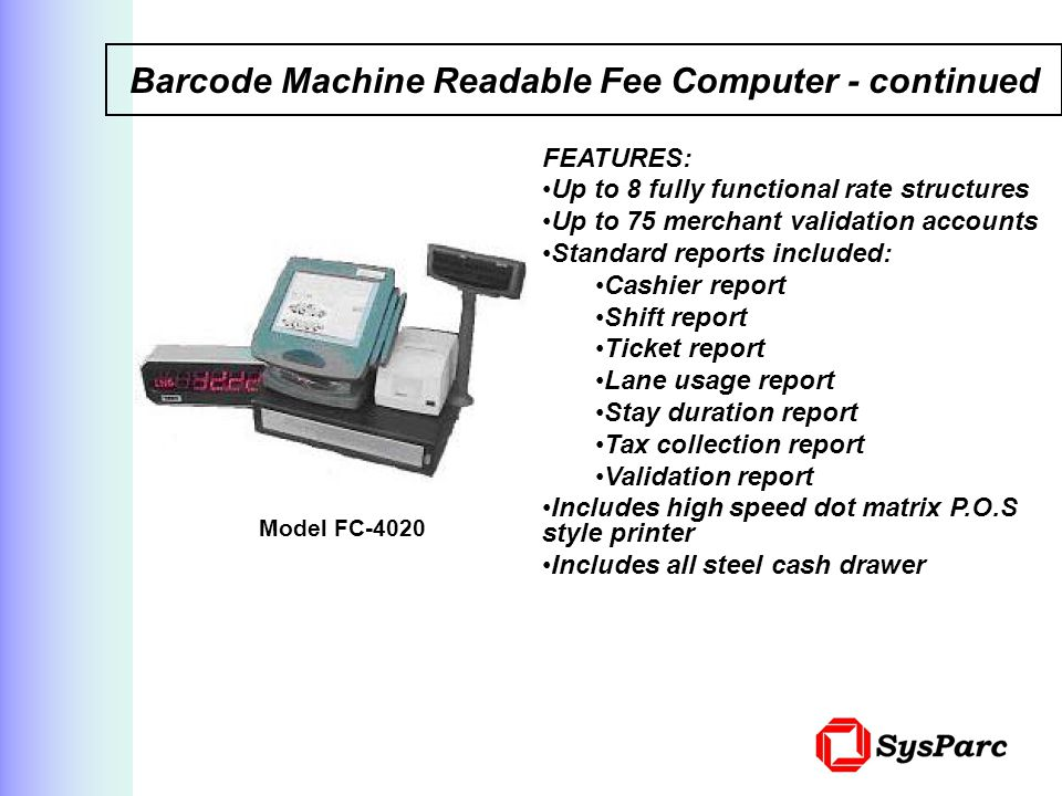 Barcode Machine Readable Fee Computer - continued