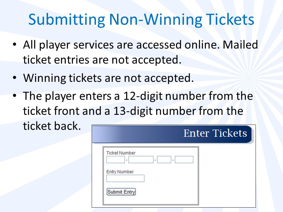 Ticket Markings Visit myarkansaslottery.com to Play It Again! is printed on both side borders of every ticket.