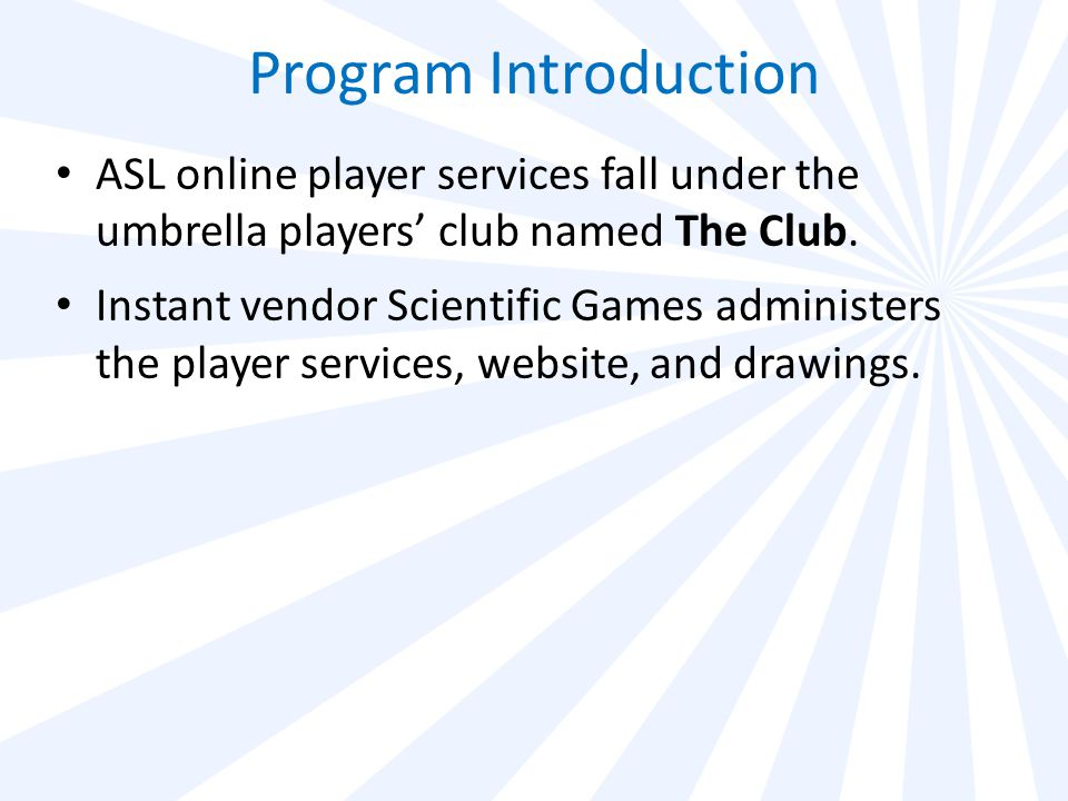 Program Introduction Player registration began with the lottery startup on September 28, 2009.