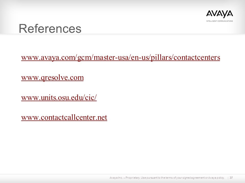 References www.avaya.com/gcm/master-usa/en-us/pillars/contactcenters
