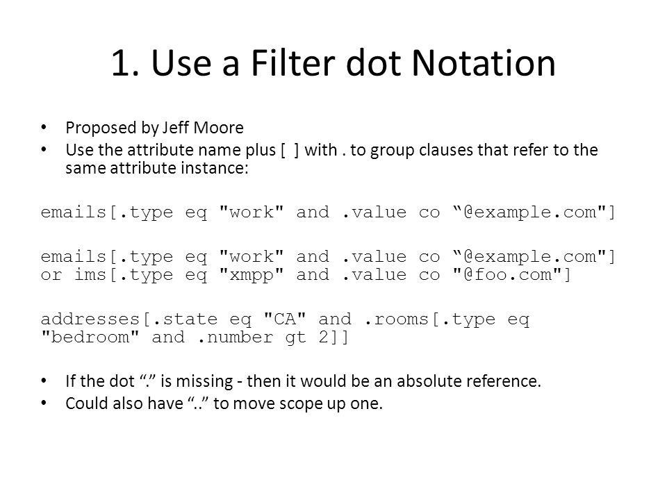 1. Use a Filter dot Notation