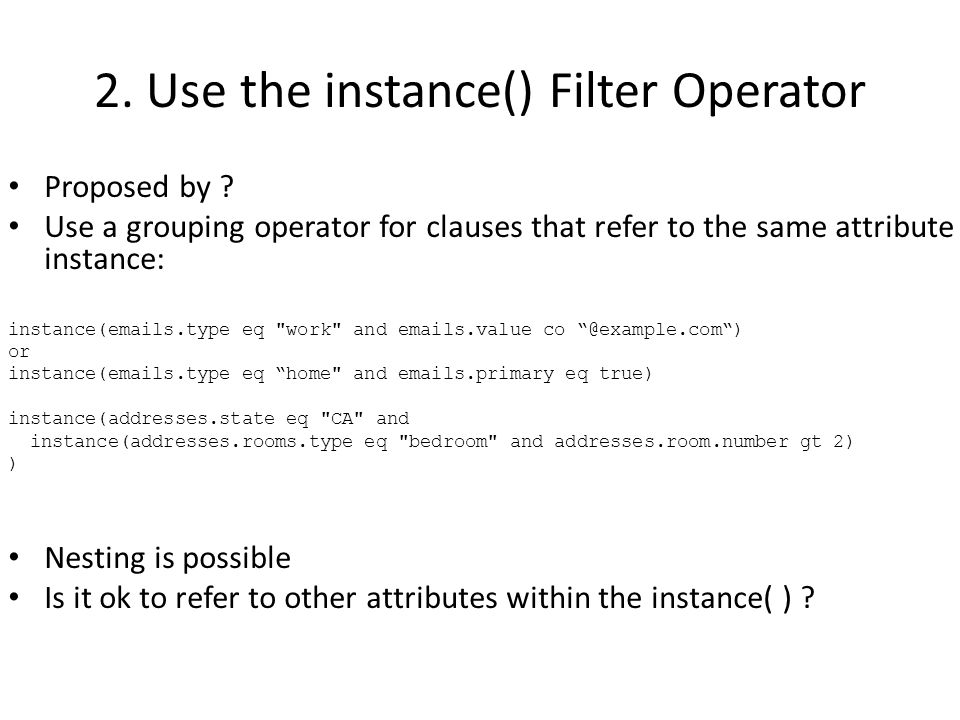 2. Use the instance() Filter Operator