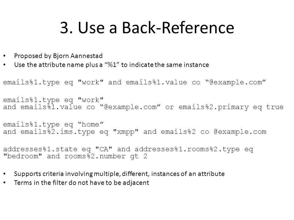 3. Use a Back-Reference Proposed by Bjorn Aannestad