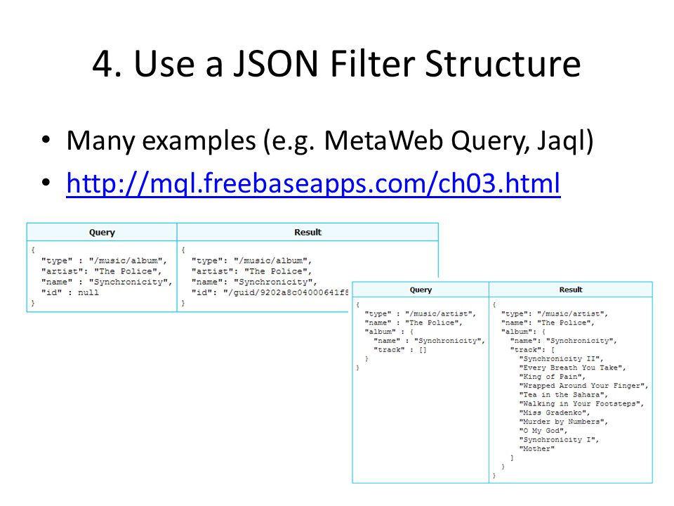 4. Use a JSON Filter Structure