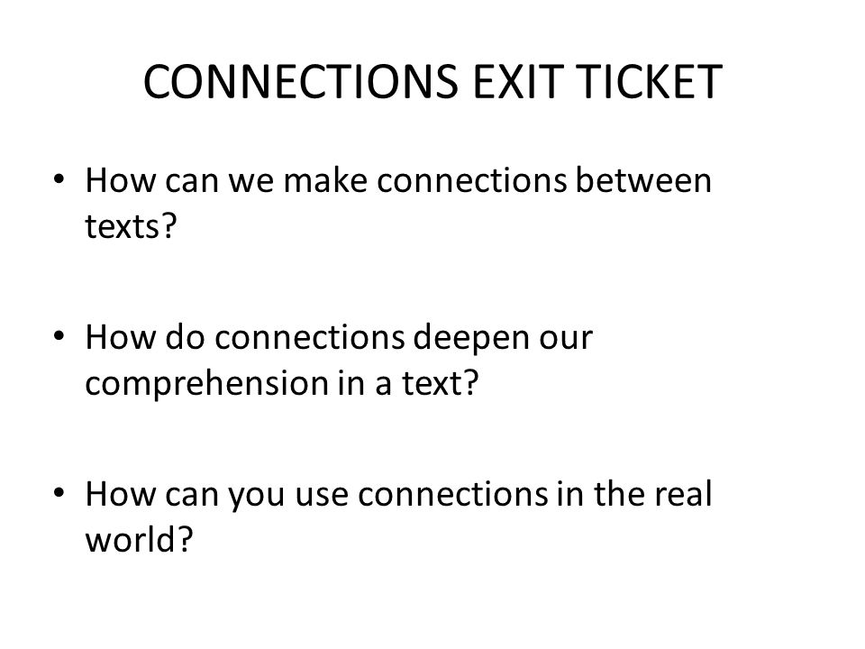 CONNECTIONS EXIT TICKET