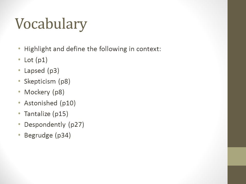 Vocabulary Highlight and define the following in context: Lot (p1)