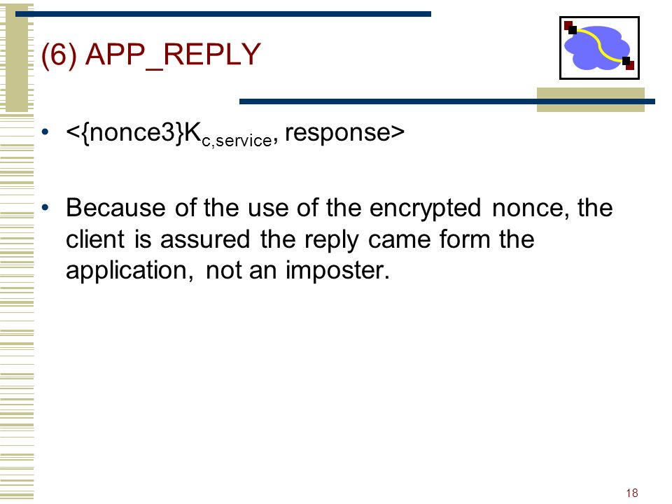 (6) APP_REPLY <{nonce3}Kc,service, response>