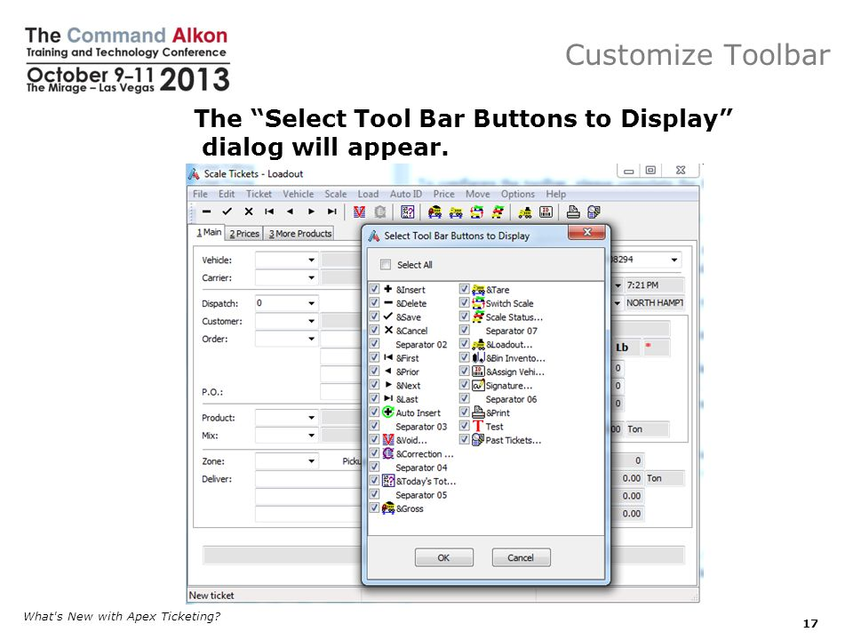 Customize Toolbar The Select Tool Bar Buttons to Display dialog will appear.