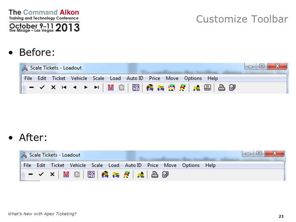 Customize Toolbar Before: After: What s New with Apex Ticketing