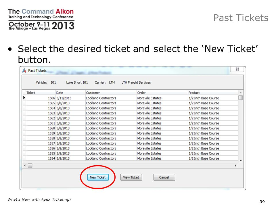 Select the desired ticket and select the 'New Ticket' button.