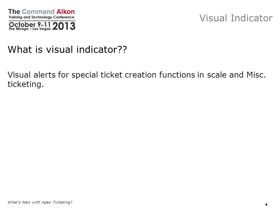 What is visual indicator