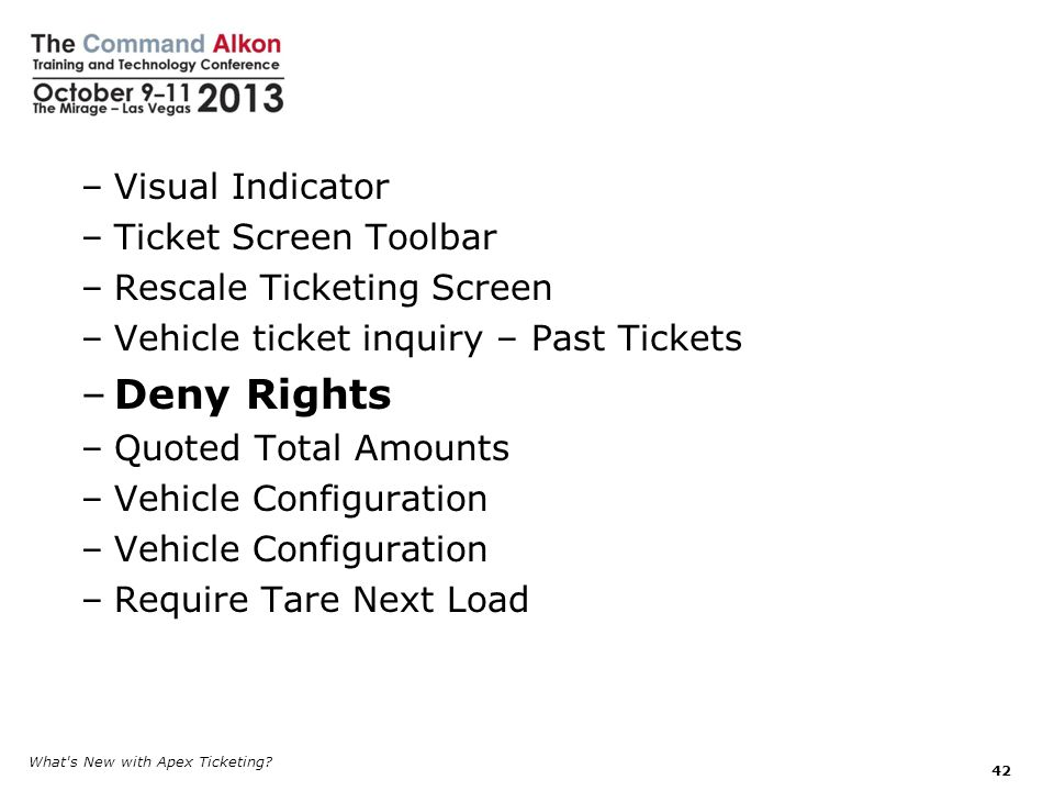 Deny Rights Visual Indicator Ticket Screen Toolbar