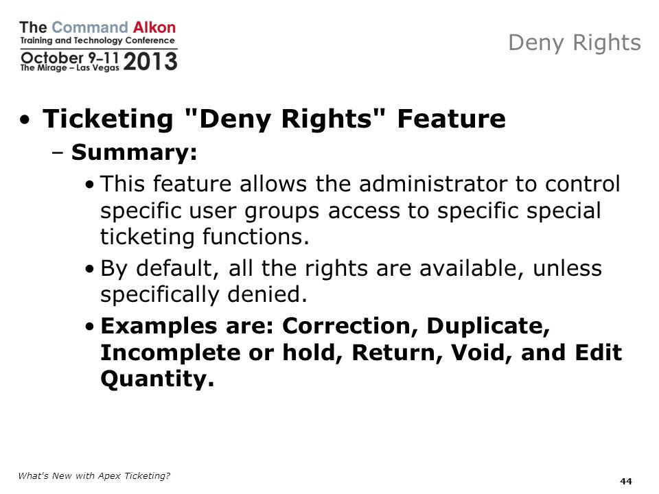 Ticketing Deny Rights Feature