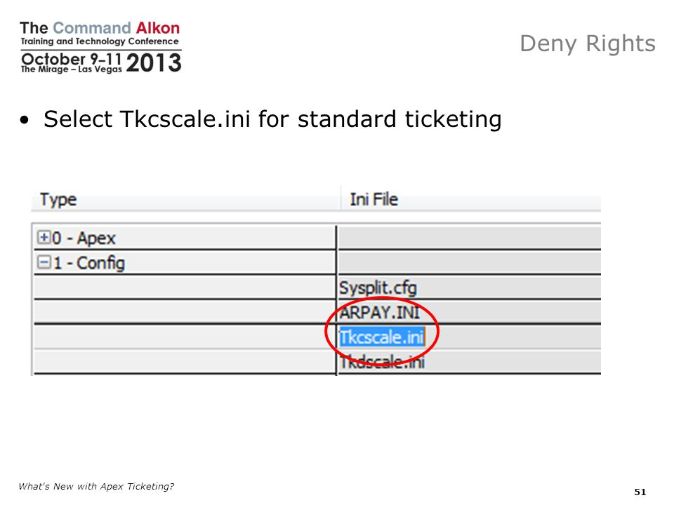 Select Tkcscale.ini for standard ticketing