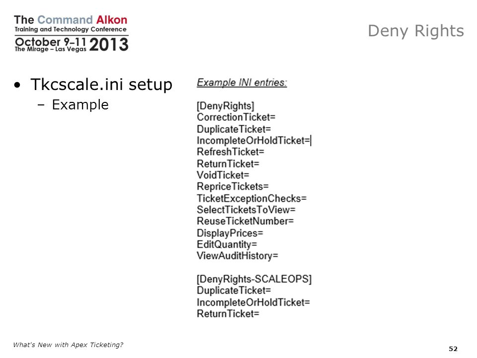 Deny Rights Tkcscale.ini setup Example What s New with Apex Ticketing