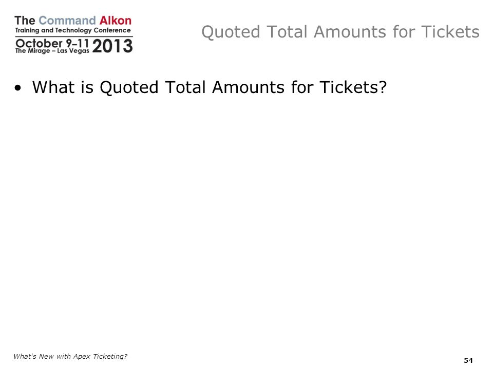 Quoted Total Amounts for Tickets