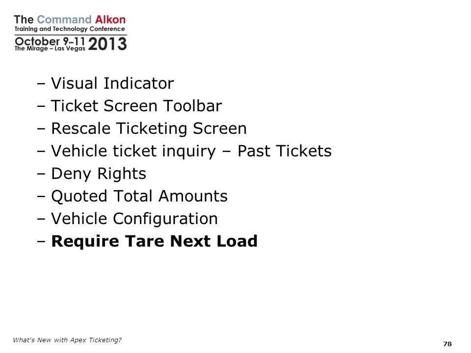 Rescale Ticketing Screen Vehicle ticket inquiry – Past Tickets