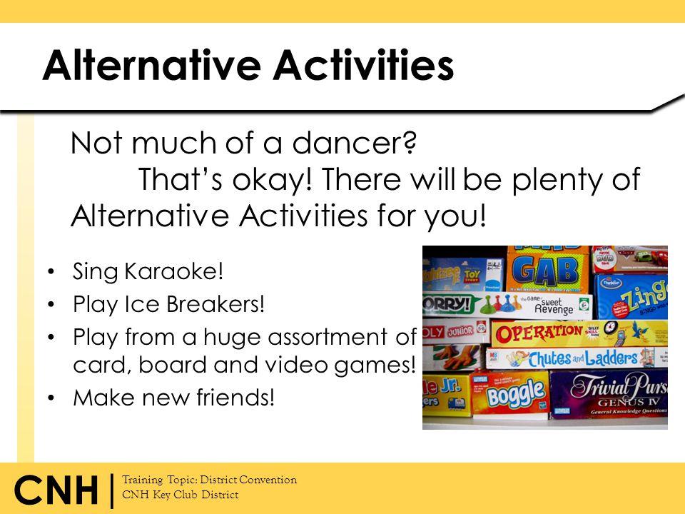Alternative Activities