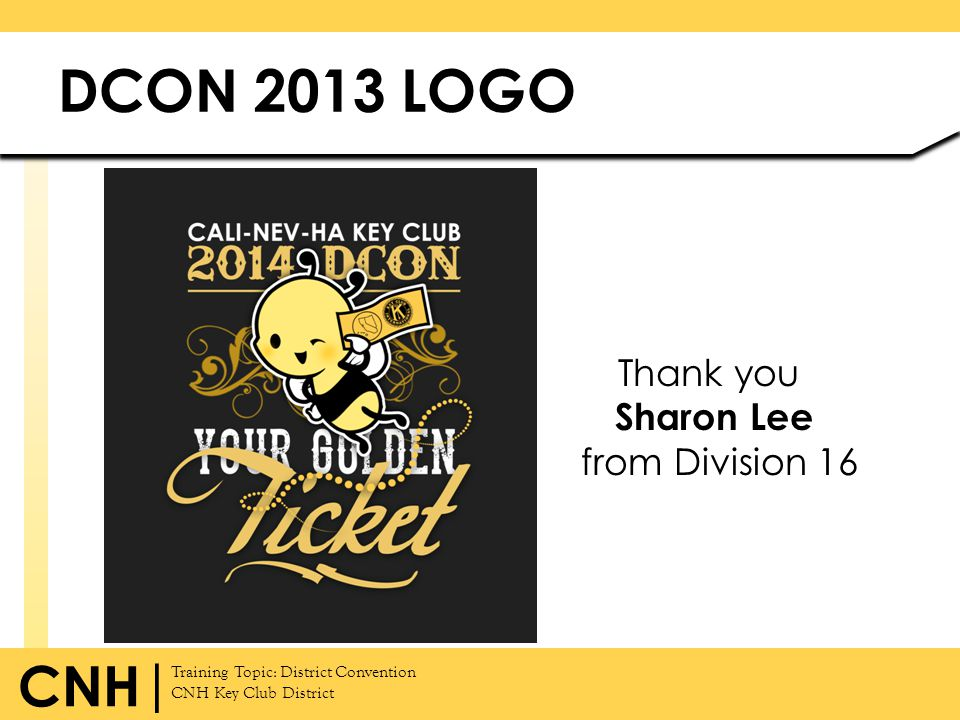 DCON 2013 LOGO Thank you Sharon Lee from Division 16