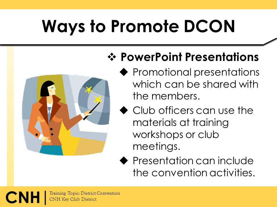 Ways to Promote DCON PowerPoint Presentations