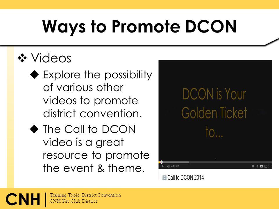 Ways to Promote DCON Videos