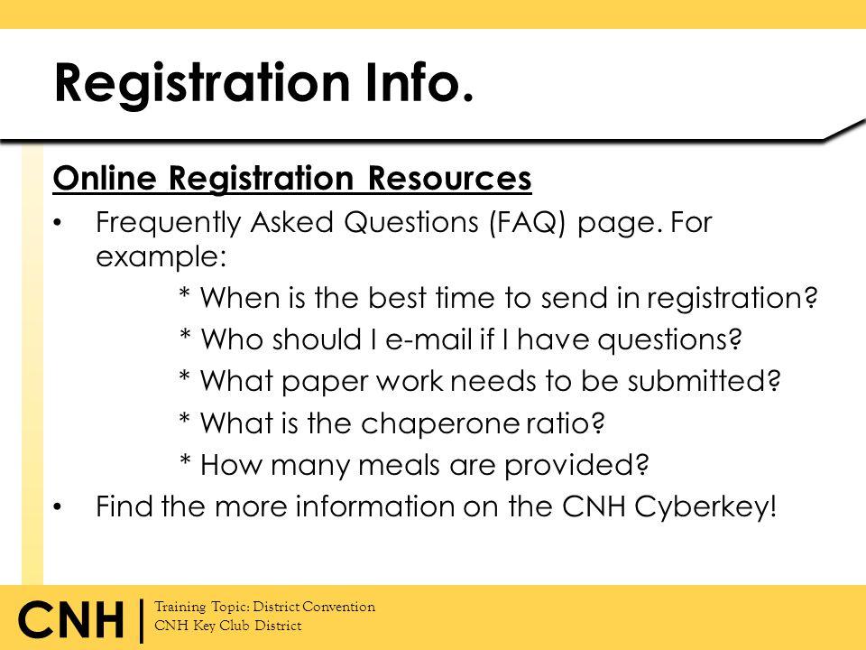Registration Info. Online Registration Resources