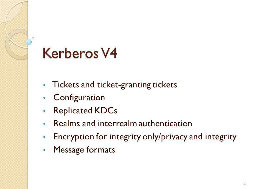 Kerberos V4 Tickets and ticket-granting tickets Configuration