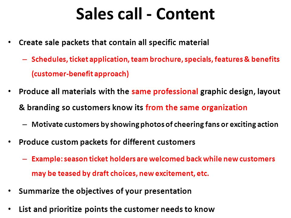 Sales call - Content Create sale packets that contain all specific material.