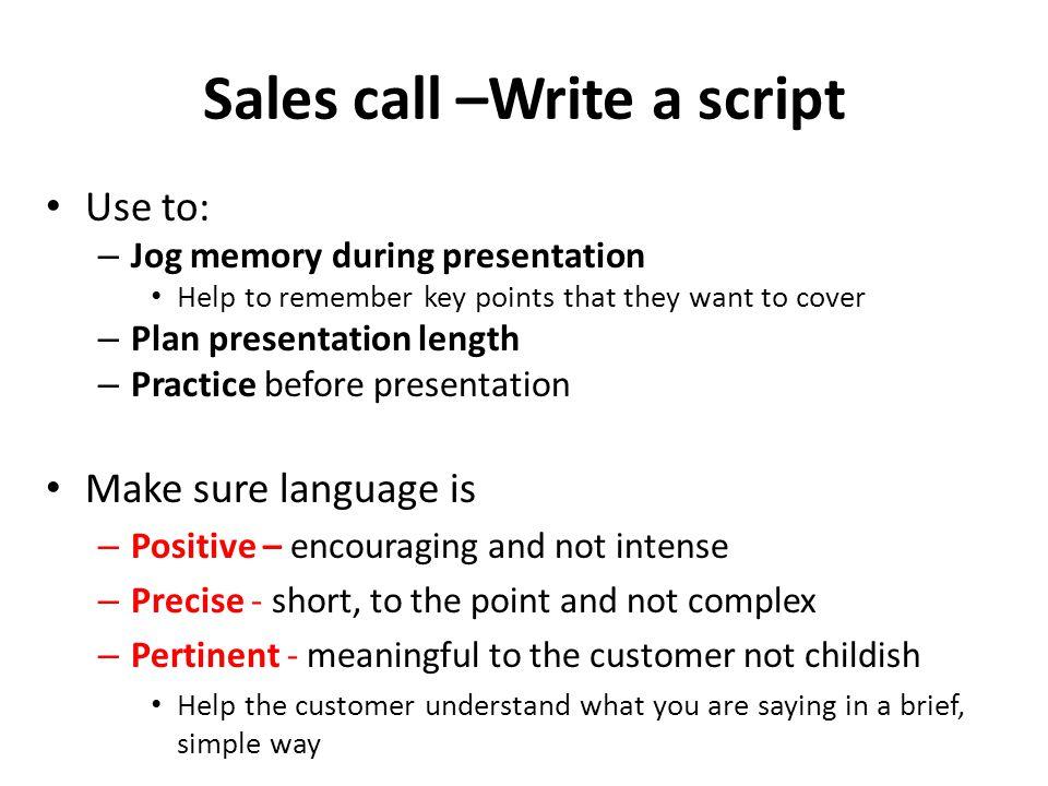 Sales call –Write a script