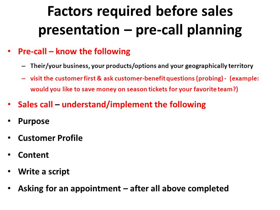 Factors required before sales presentation – pre-call planning