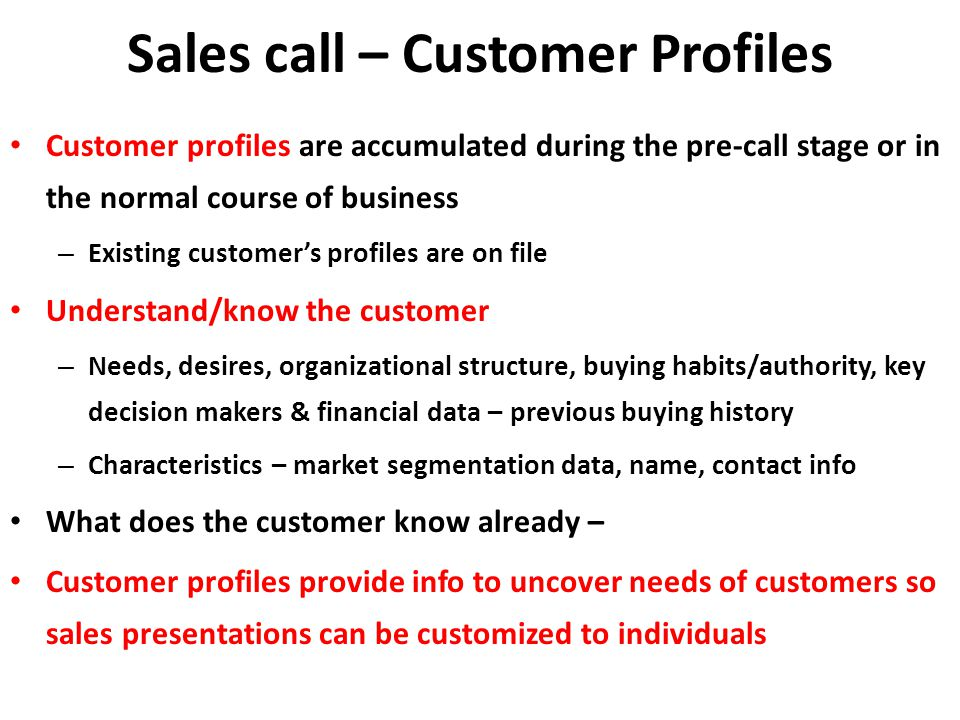 Sales call – Customer Profiles