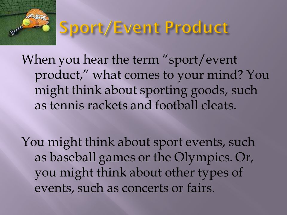Sport/Event Product