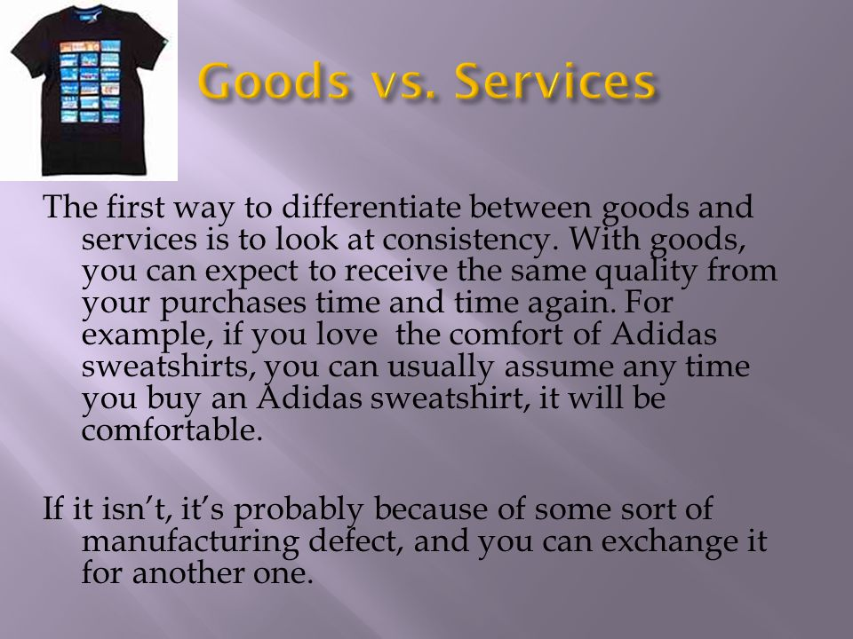 Goods vs. Services