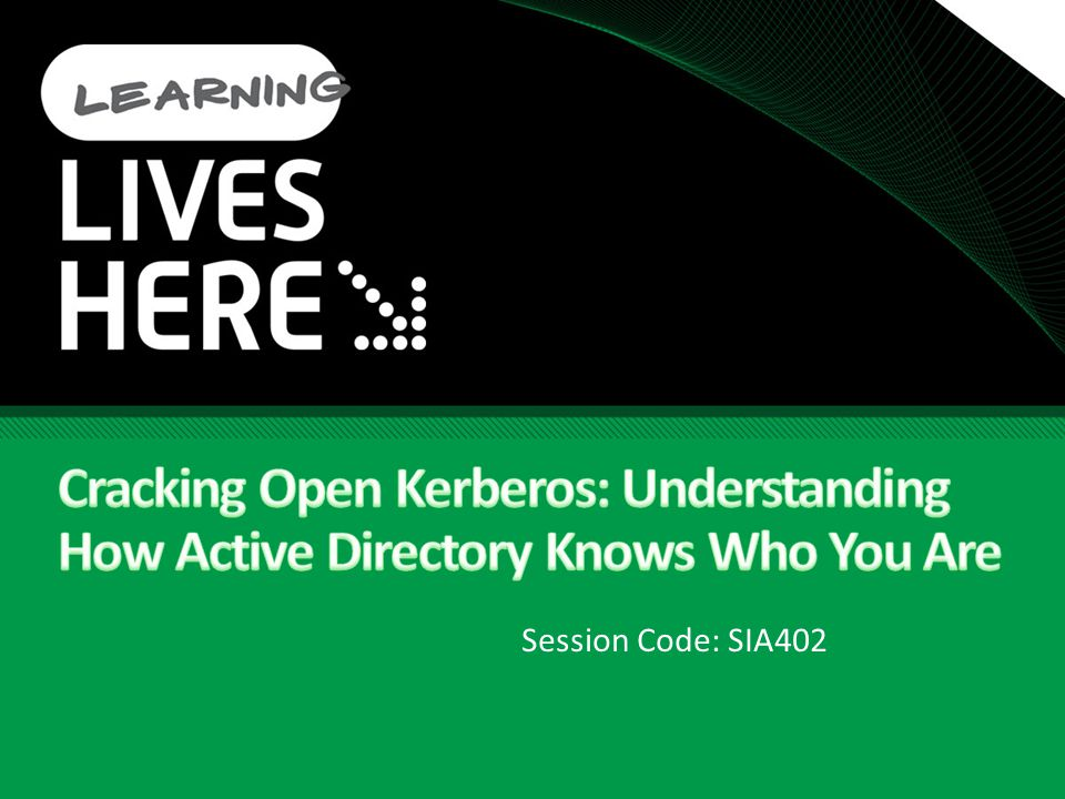Cracking Open Kerberos: Understanding How Active Directory Knows Who You Are