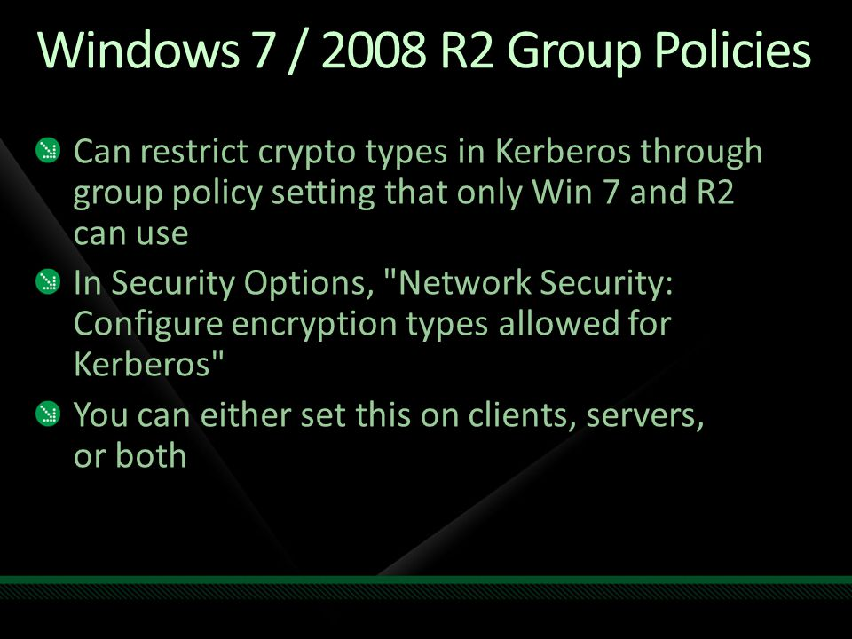 Windows 7 / 2008 R2 Group Policies