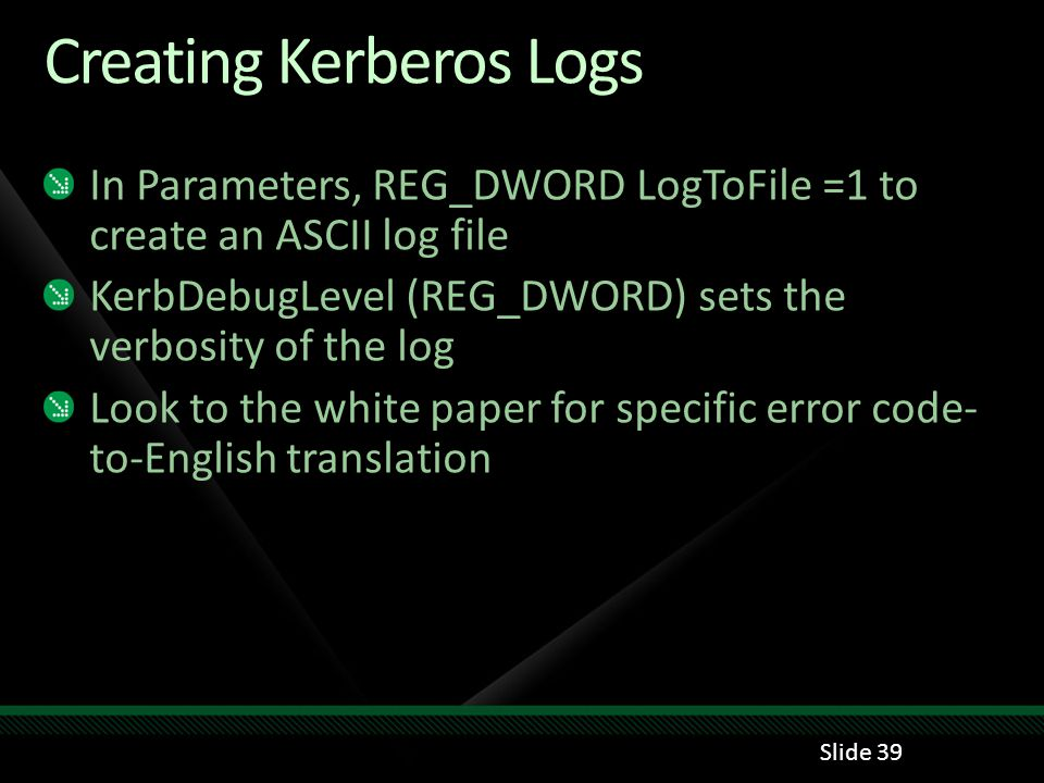 Creating Kerberos Logs