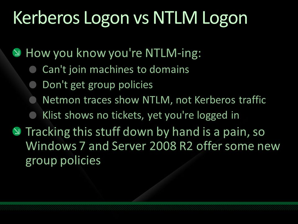 Kerberos Logon vs NTLM Logon
