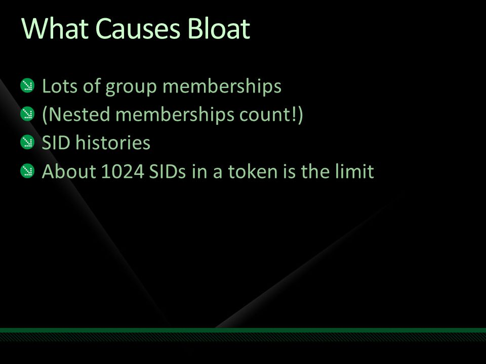 What Causes Bloat Lots of group memberships
