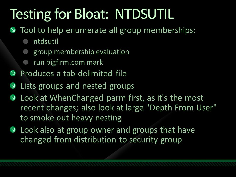 Testing for Bloat: NTDSUTIL