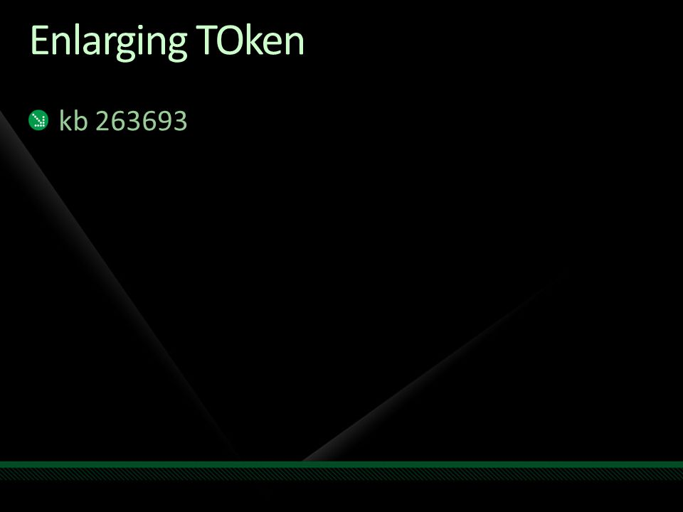 Enlarging TOken kb