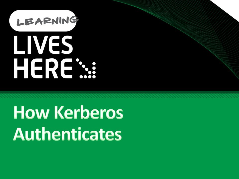 How Kerberos Authenticates
