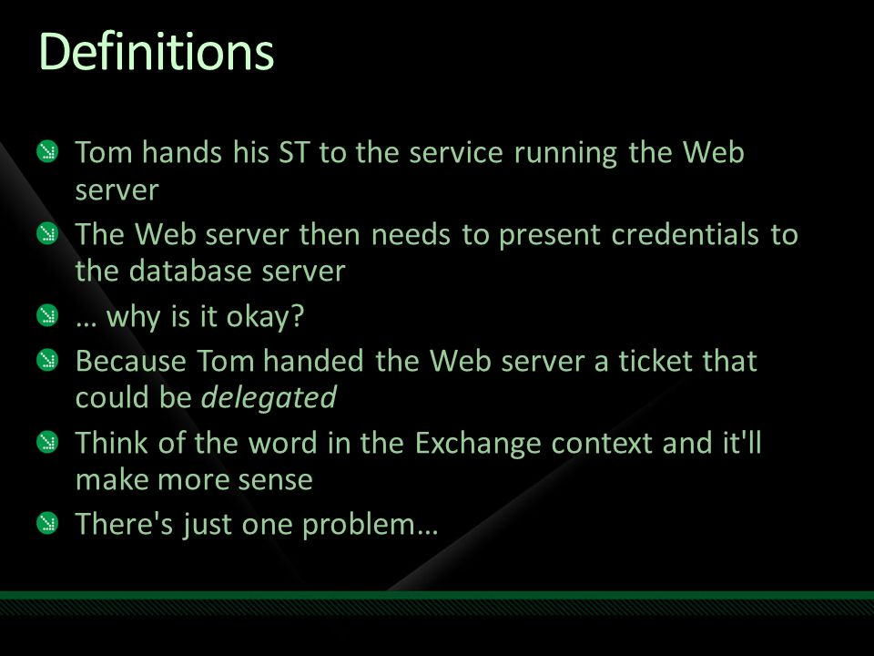 Definitions Tom hands his ST to the service running the Web server
