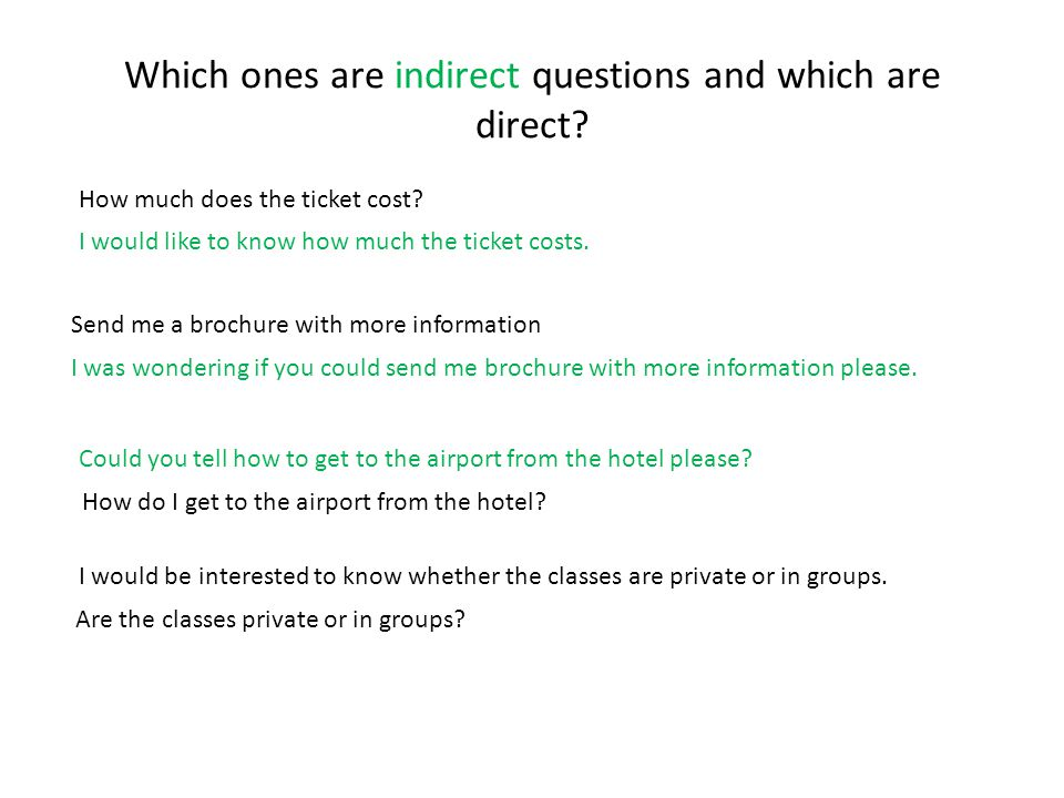 Which ones are indirect questions and which are direct