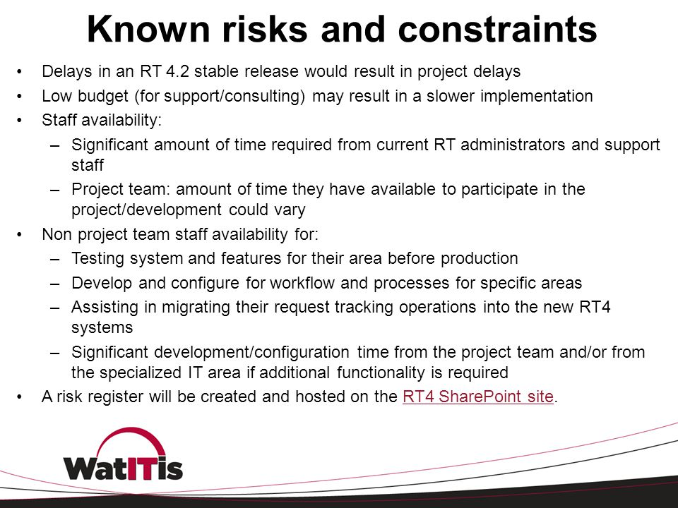 Known risks and constraints